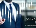Fondo salvaguardia imprese: al via le domande dal 2 febbraio